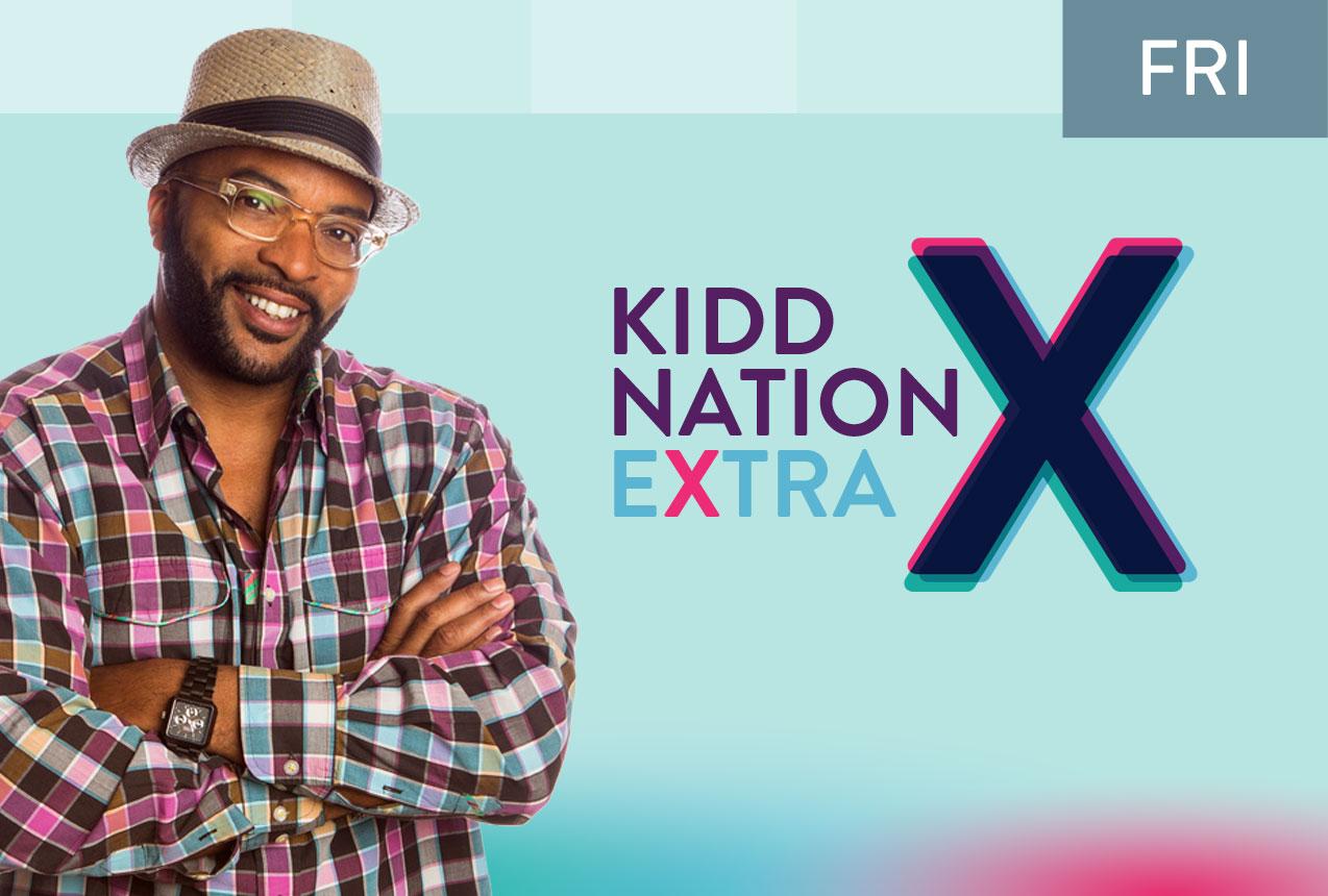KiddNation eXtra 06.22.18